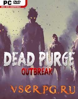 Постер игры Dead Purge Outbreak