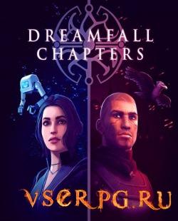 Постер игры Dreamfall Chapters
