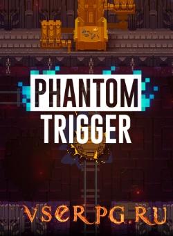 Постер игры Phantom Trigger