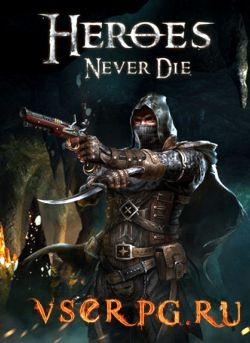 Постер игры Heroes Never Die