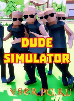 Постер игры Dude Simulator