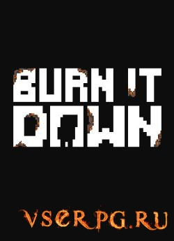 Постер игры Burn It Down