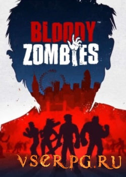 Постер игры Bloody Zombies