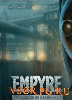 Постер игры EMPYRE Lords of the Sea Gate