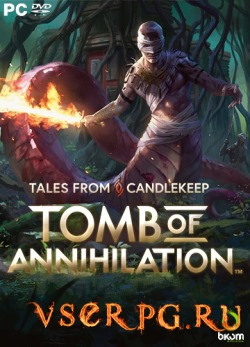 Постер игры Tales from Candlekeep: Tomb of Annihilation