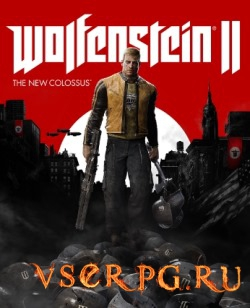 Постер игры Wolfenstein 2 The New Colossus