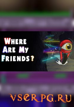 Постер игры Where Are My Friends