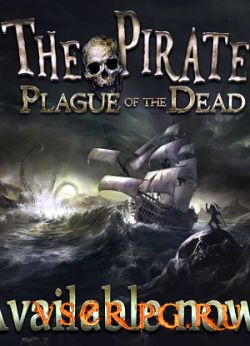 Постер игры The Pirate Plague of the Dead
