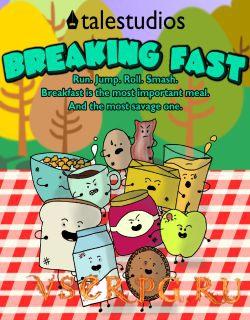 Постер игры Breaking Fast