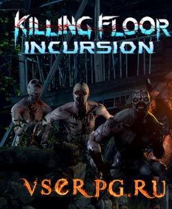 Постер игры Killing Floor Incursion
