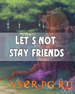 Постер игры Lets not stay friends