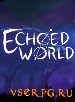 Постер игры Echoed World
