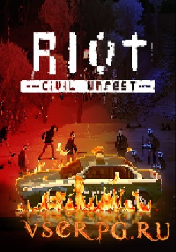 Постер игры RIOT Civil Unrest