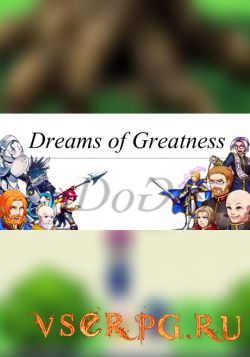 Постер игры Dreams of Greatness