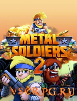 Постер игры Metal Soldiers 2