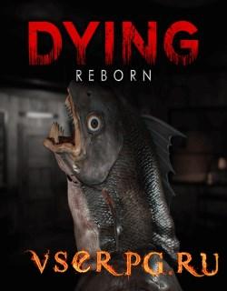 Постер игры DYING: Reborn