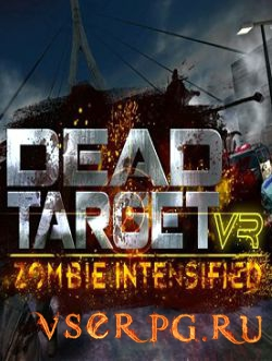 Постер игры DEAD TARGET VR Zombie Intensified