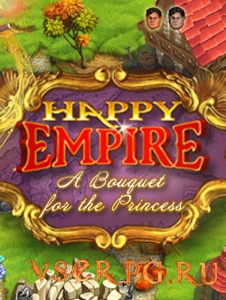 Постер игры Happy Empire A Bouquet for the Princess