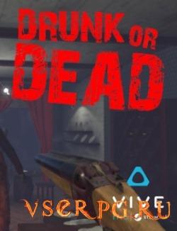 Постер игры Drunk or Dead