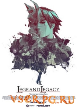 Постер игры LEGRAND LEGACY Tale of the Fatebounds