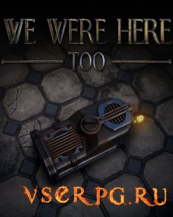 Постер We Were Here Too