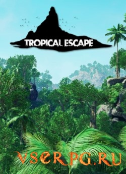 Постер игры Tropical Escape
