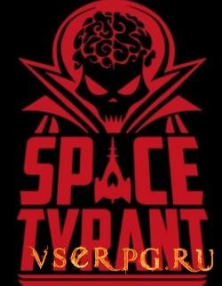 Постер Space Tyrant