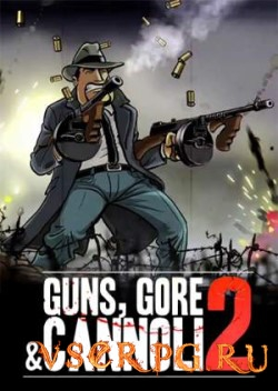Постер игры Guns Gore and Cannoli 2