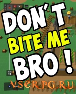 Постер игры Don't Bite Me Bro