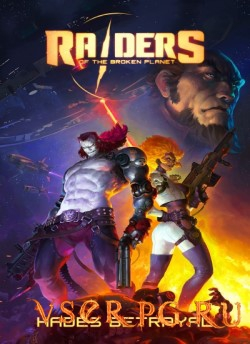 Постер Raiders of the Broken Planet - Hades Betrayal Campaign