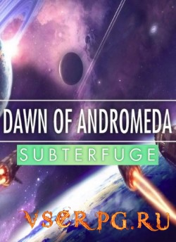 Постер игры Dawn of Andromeda Subterfuge