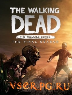 Постер The Walking Dead: The Final Season