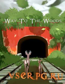 Постер игры Way To The Woods