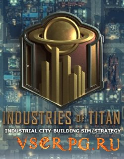Постер игры Industries of Titan