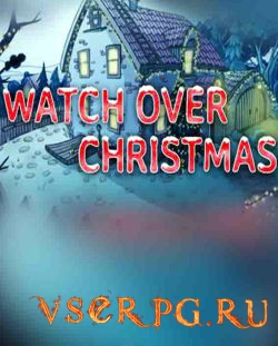 Постер игры Watch Over Christmas