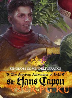 Постер игры Kingdom Come: Deliverance: The Amorous Adventures of Bold Sir Hans Capon