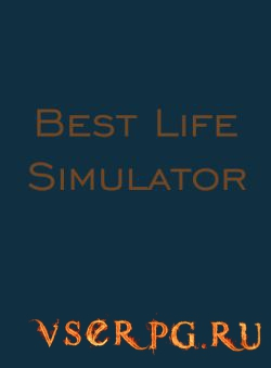 Постер игры Best Life Simulator