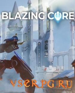 Постер Blazing Core