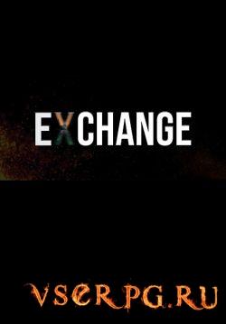 Постер игры EXCHANGE