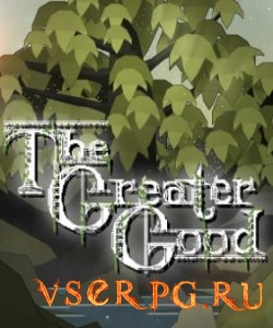 Постер игры The Greater Good