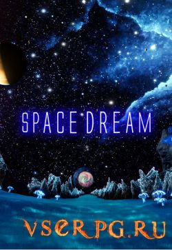 Постер игры Space Dream
